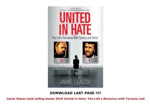 Jamie Glazov best selling books 2018 United in Hate: The