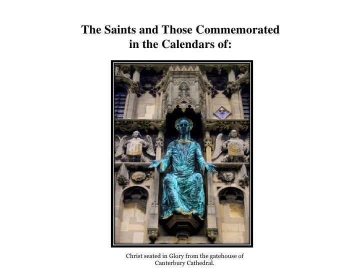 The Saints and Those Commemorated in the Calendars of:<br />Christ seated in Glory from the gatehouse of Canterbury Cathed...