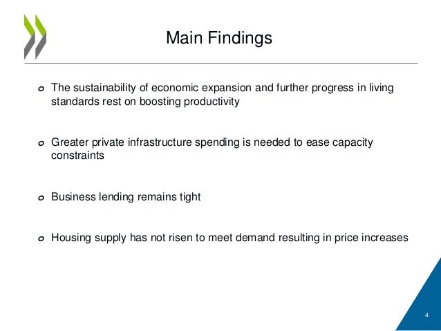 Main Findings o The sustainability of economic expansion and further progress in living standards rest on boosting product...