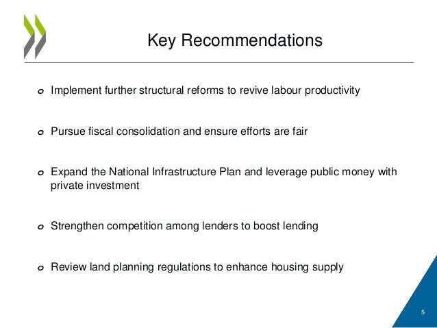 Key Recommendations o Implement further structural reforms to revive labour productivity o Pursue fiscal consolidation and...