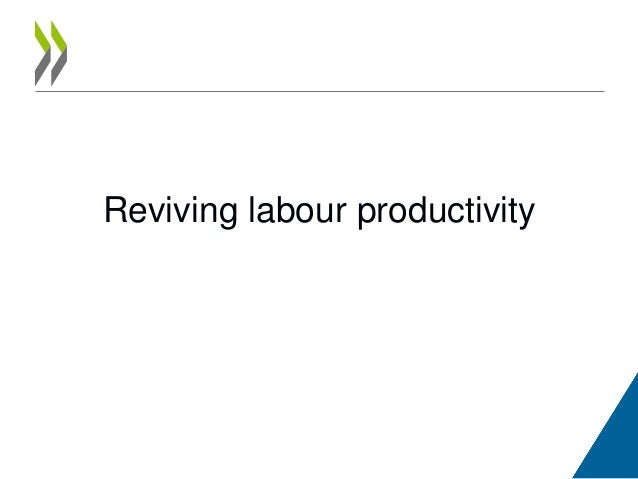 Reviving labour productivity