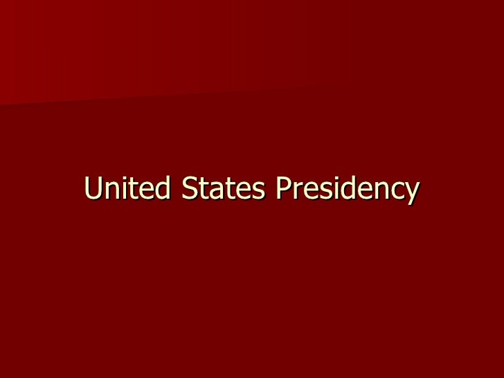 United States Presidency