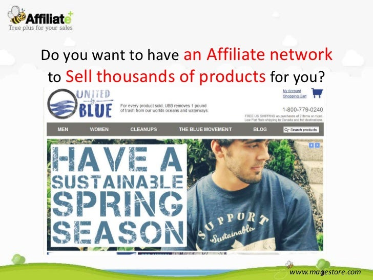 Do you want to have an Affiliate network to Sell thousands of products for you?                                  www.mages...