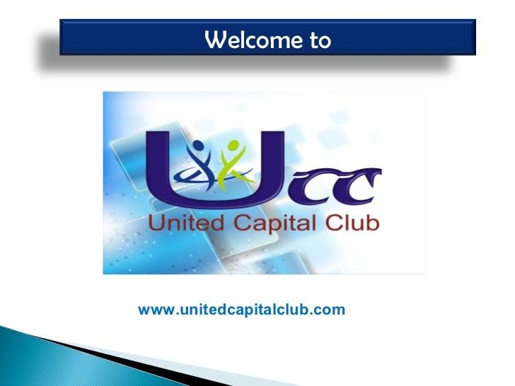 Welcome towww.unitedcapitalclub.com