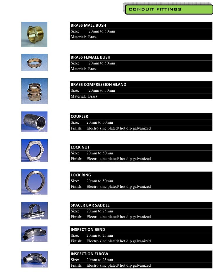 CONDUIT FITTINGS   BRASS MALE BUSH Size:     20mm to 50mm Material: Brass    BRASS FEMALE BUSH Size:     20mm to 50mm Mate...