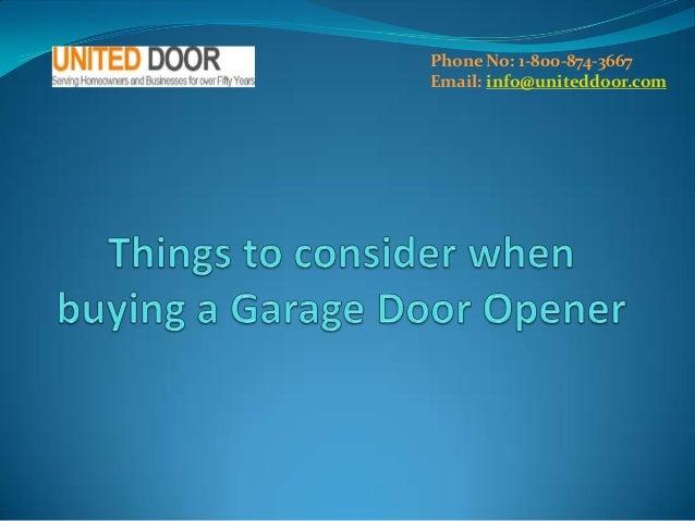 Phone No: 1-800-874-3667 Email: info@uniteddoor.com