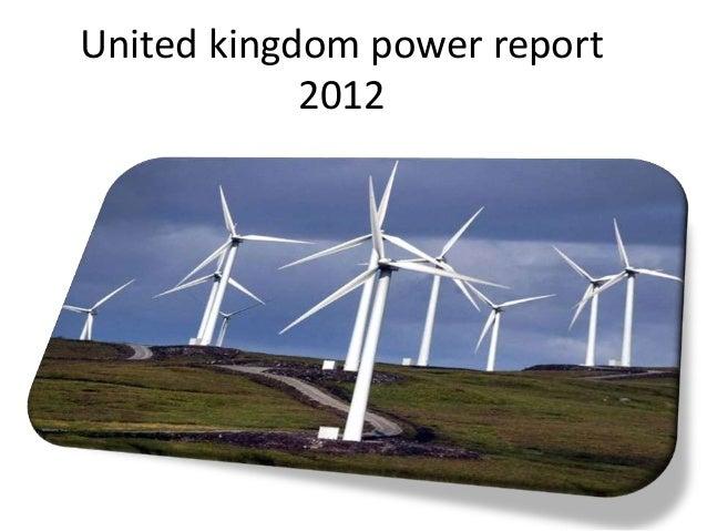 United kingdom power report            2012