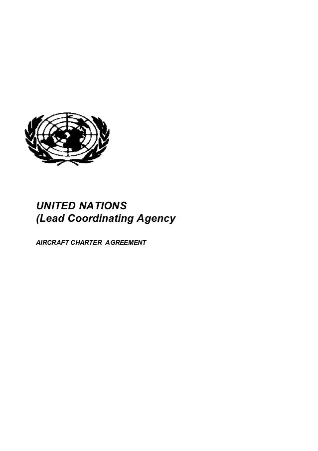 UNITED NATIONS(Lead Coordinating AgencyAIRCRAFT CHARTER AGREEMENT