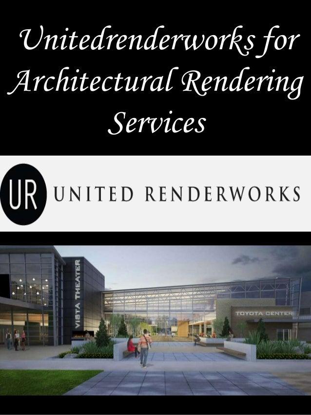 Unitedrenderworks For Architectural Rendering Services