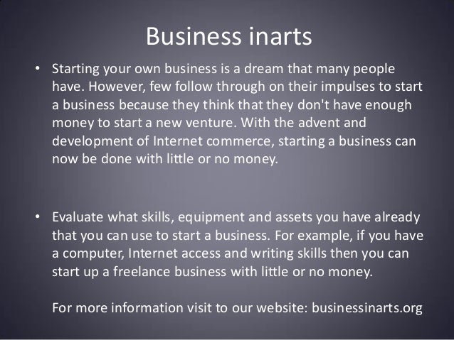 Business inarts • Starting your own business is a dream that many people have. However, few follow through on their impuls...