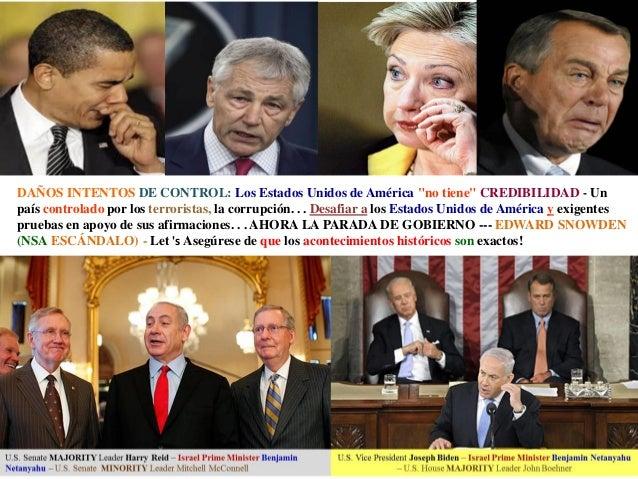 """DAÑOS INTENTOS DE CONTROL: Los Estados Unidos de América """"no tiene"""" CREDIBILIDAD - Un país controlado por los terroristas,..."""