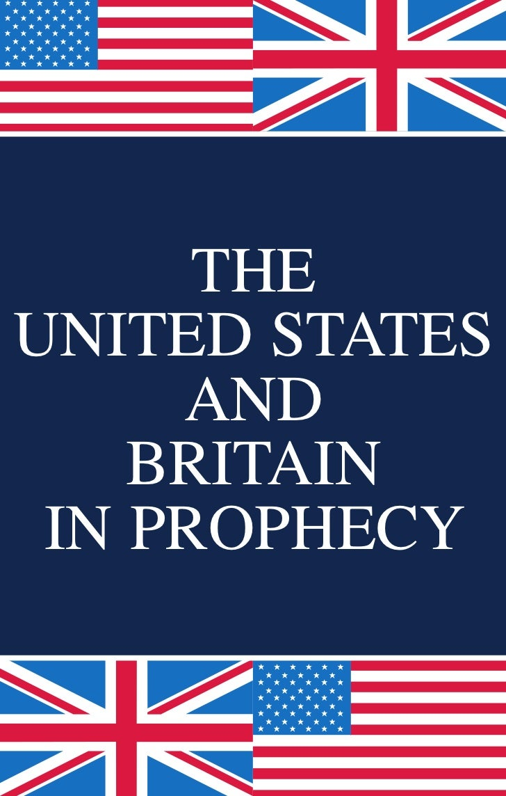 theunited states     and    britain in prophecy