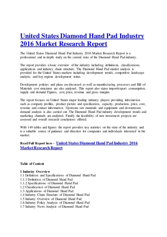 United States Diamond Hand Pad Industry 2016 Market Research Report The United States Diamond Hand Pad Industry 2016 Marke...