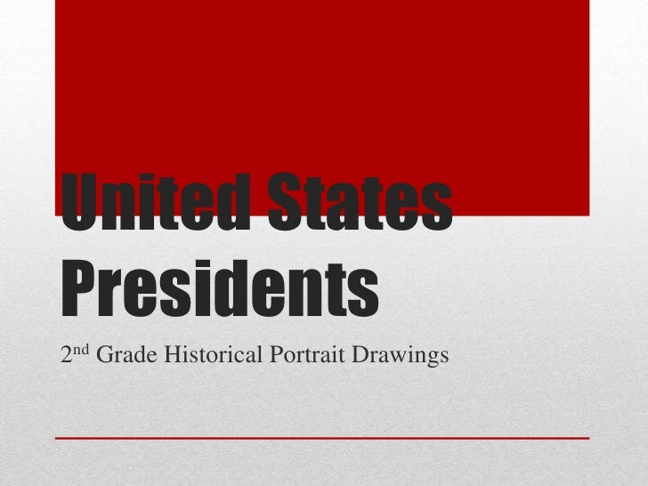 United StatesPresidents2nd Grade Historical Portrait Drawings