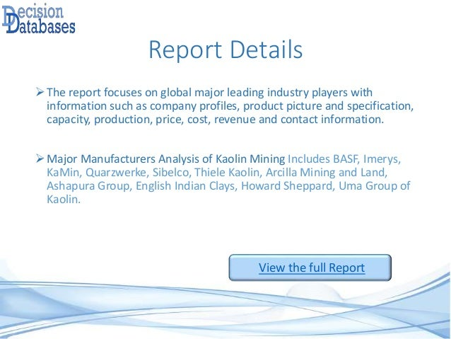 United States Kaolin Mining Market 2016: Industry Trends And Analysis