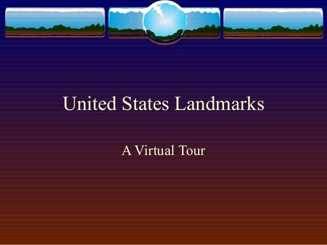 United States Landmarks A Virtual Tour
