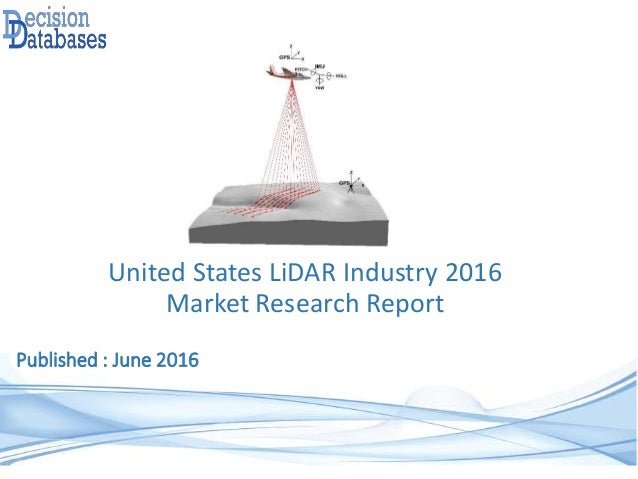 United States LiDAR Industry 2016 Market Research Report