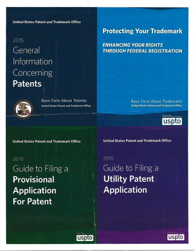 United States Patent and Trademark Office (USPTO) Electronic Resources USPTO booklets and where to find the information on...