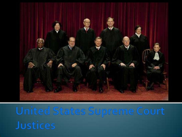 United States Supreme Court Justices<br />