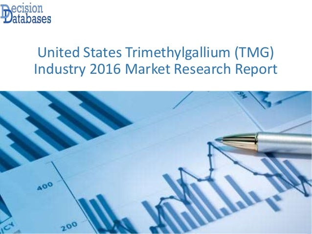 United States Trimethylgallium (TMG) Industry 2016 Market Research Report