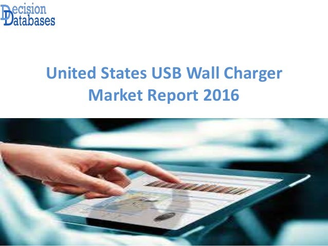 United States USB Wall Charger Market Report 2016