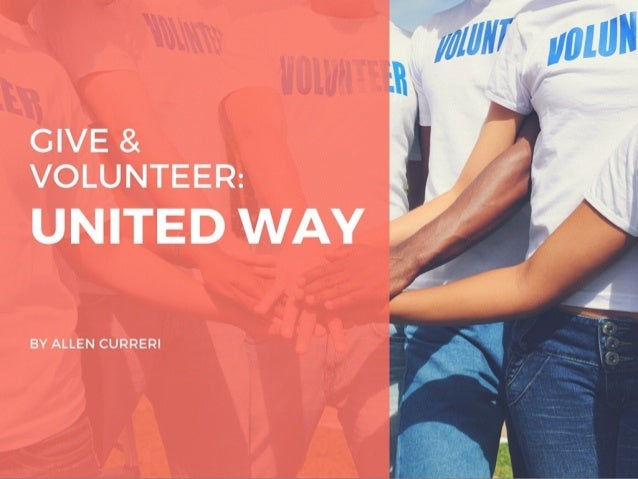 Allen Curreri: Why Volunteer and Give to United Way