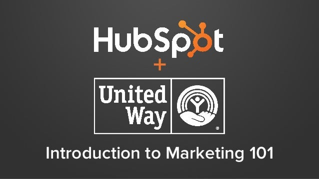 Introduction to Marketing 101 +