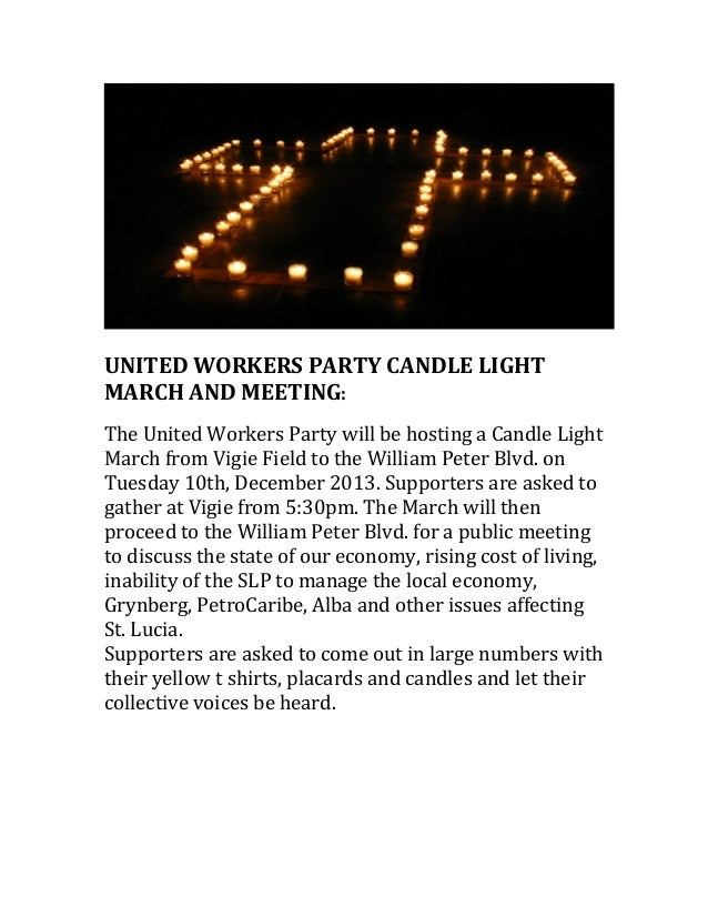 UNITED  WORKERS  PARTY  CANDLE  LIGHT   MARCH  AND  MEETING:       The  United  Workers  Party...