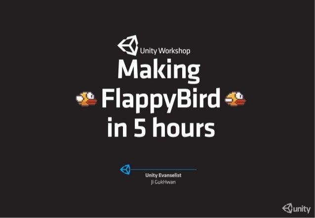 UniteKorea2014 - Making flappy bird workshop