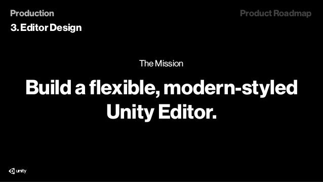 Unite Los Angeles 2018 - Unity 2019 R&D Roadmap