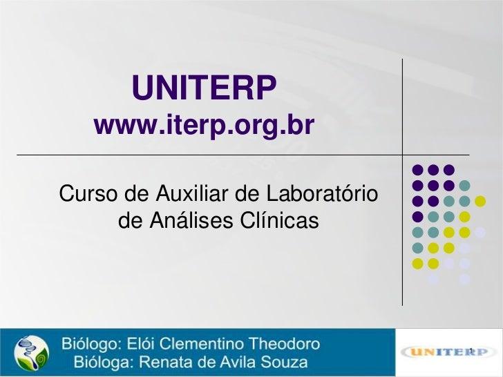 UNITERP   www.iterp.org.brCurso de Auxiliar de Laboratório     de Análises Clínicas                                   1