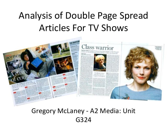 Analysis of Double Page Spread    Articles For TV Shows  Gregory McLaney - A2 Media: Unit               G324