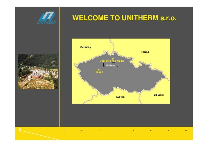 WELCOME TO UNITHERM s.r.o.         Germany                                                       Poland                   ...