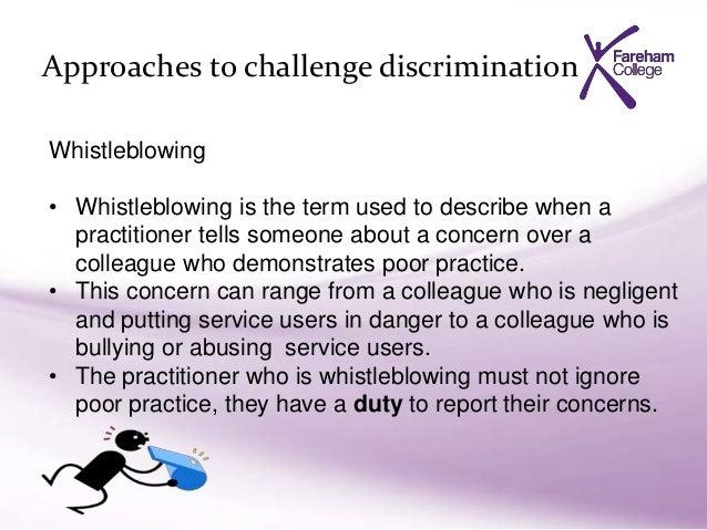 Describe how to challenge discrimination in school