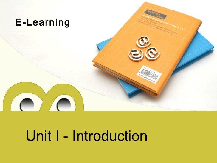 E-Learning Unit I - Introduction