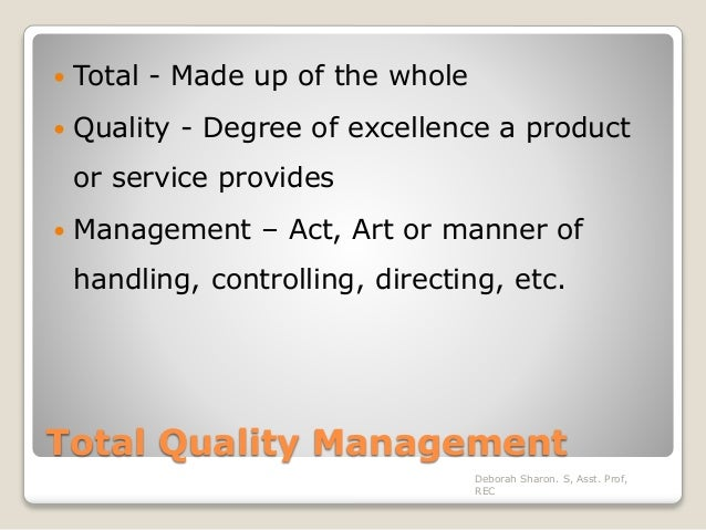 an introduction to the total quality management The new concepts and practices in quality management, which had enabled the industries all over the world to transform the global economy are detailed in this book, while this chapter gives an introduction and illustrates the significance of this quality concept.