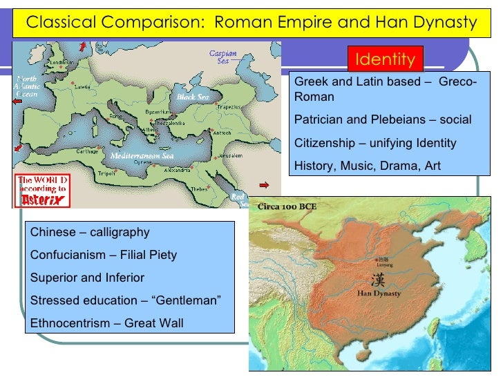 an introduction to the comparison of the roman empire and the han dynasty Free essay: han china and ancient rome are without doubt two of the most  powerful and famous empires in ancient times the han dynasty ruled china  from.