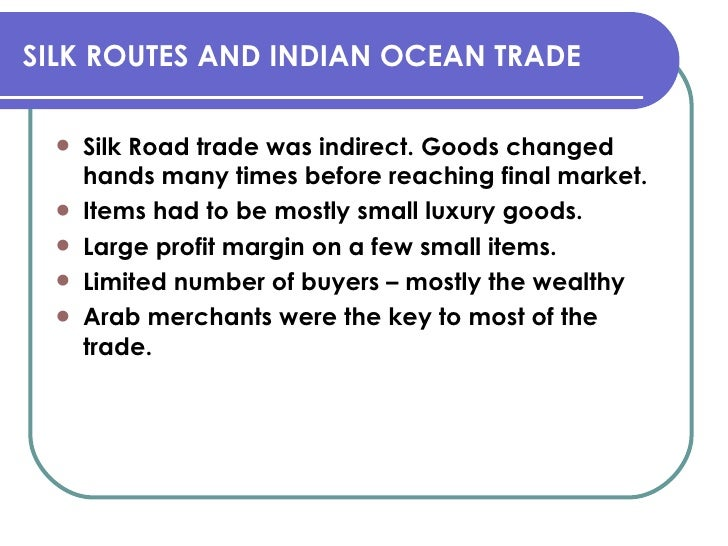compare and contrast silk road and indian ocean trade