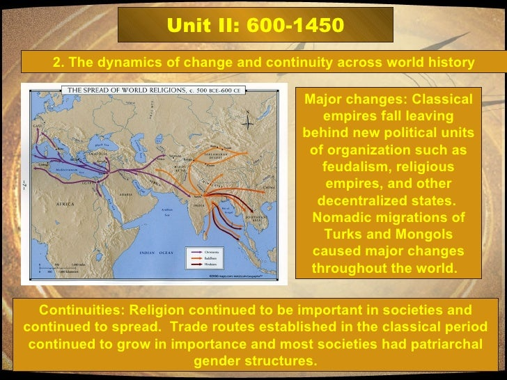 changes and continuities of the mongol empire Changes and continuities of the mongol empire change over time 2002-2011 analyze the changes and continuities in labor systems between 1750-1914 in one of the following areas.