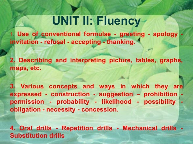 UNIT II: Fluency Use of conventional formulae - greeting - apology invitation - refusal - accepting - thanking. 1.  2. Des...
