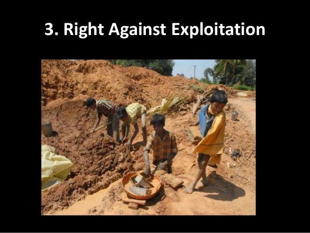 Rights against expliotation