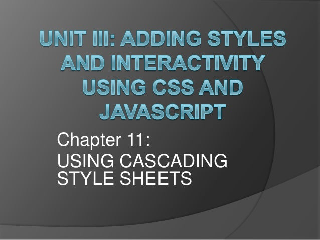 Chapter 11:USING CASCADINGSTYLE SHEETS
