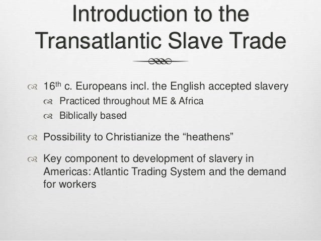Unit ii origins of slavery ppt