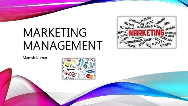 MARKETING MANAGEMENT Manish Kumar
