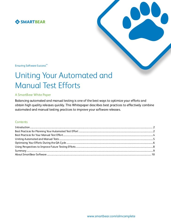 SMEnsuring Software SuccessUniting Your Automated andManual Test EffortsA SmartBear White PaperBalancing automated and man...
