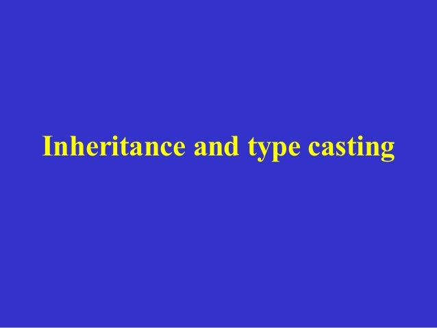 Inheritance and type casting