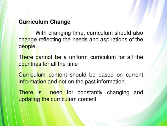 forces for curriculum change essay Curriculum development: an overview read the following curriculum development overview this one is long you might find that if you print it in draft mode on your printer it is less straining on the eyes.