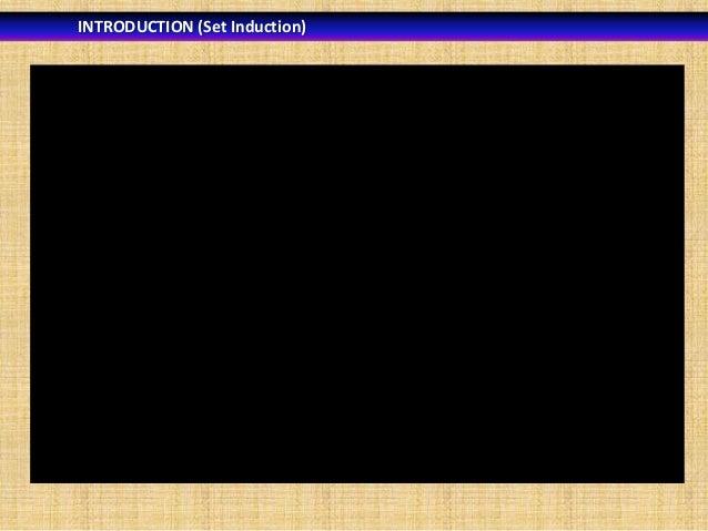 INTRODUCTION (Set Induction)