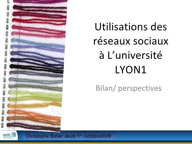Utilisations des réseaux sociaux à L'université LYON1   Bilan/ perspectives