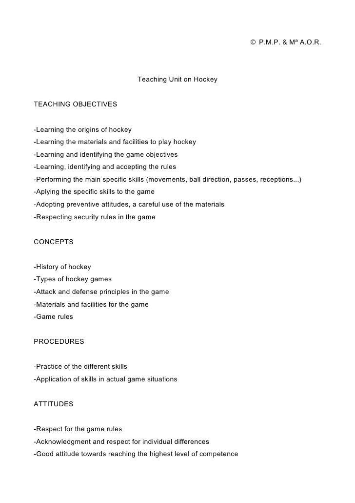 © P.M.P. & Mª A.O.R.                                         Teaching Unit on Hockey   TEACHING OBJECTIVES   -Learning the...